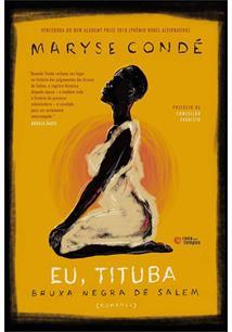 Capa do livro Eu, Tituba, bruxa negra de Salém