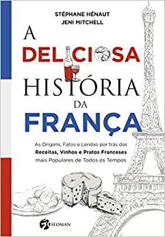 Livro A deliciosa história da França