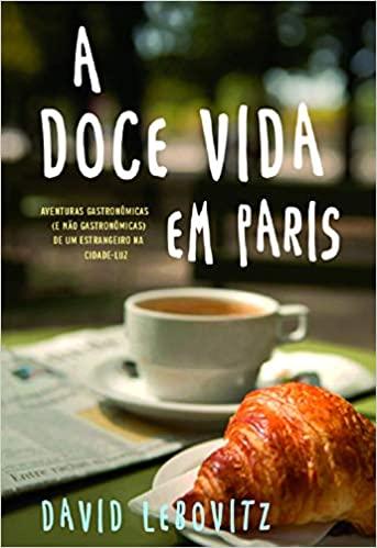 Livro A doce vida em Paris
