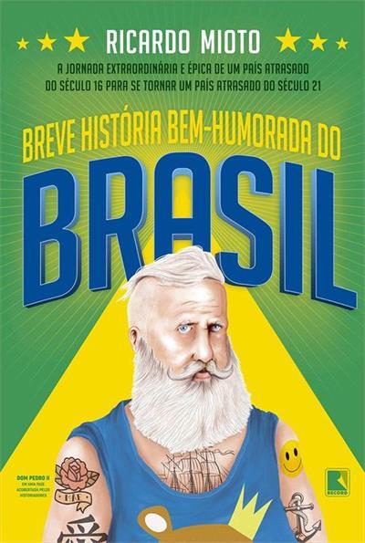 Livro Breve História Bem Humorada do Brasil