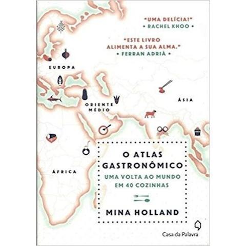 Livro O atlas gastronômico – Uma volta ao mundo em 40 cozinhas